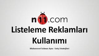 N11 Mağaza Listeleme Reklamları Kullanımı | N11 Satış Stratejileri 5