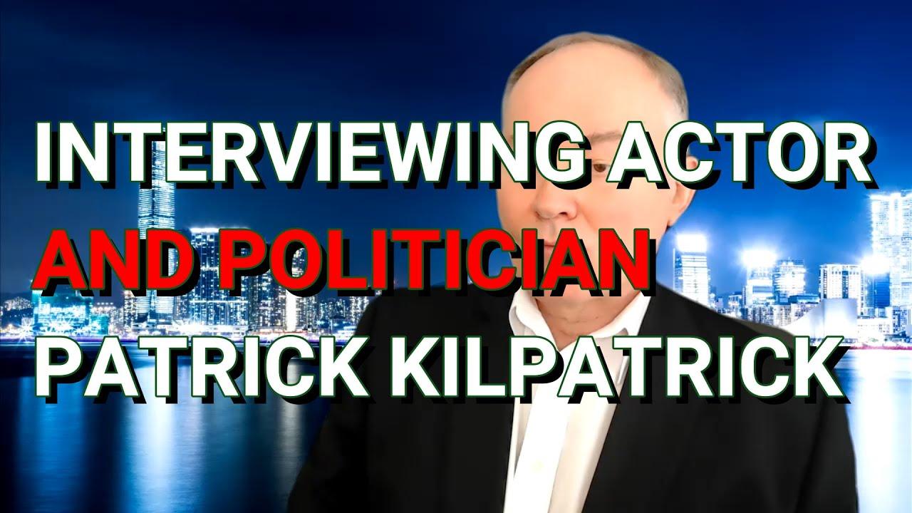 Interviewing Actor And California Gubernatorial Candidate Patrick Kilpatrick | John Arc Show | # 470