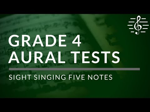 Grade 4 Aural - Sight Singing Five Notes (Lesson 2)