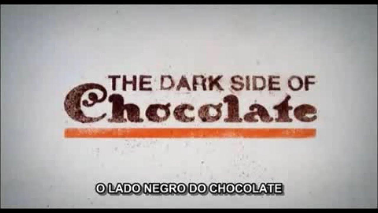 O lado negro do Chocolate (Documentário)