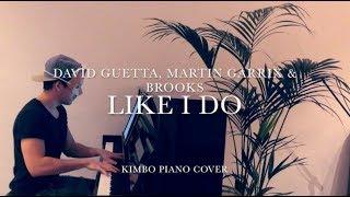 David Guetta, Martin Garrix & Brooks - Like I Do (Piano Cover) [+Sheets]