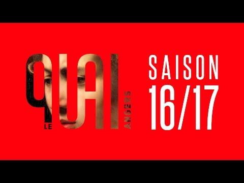 Le Quai - Présentation de saison 16/17