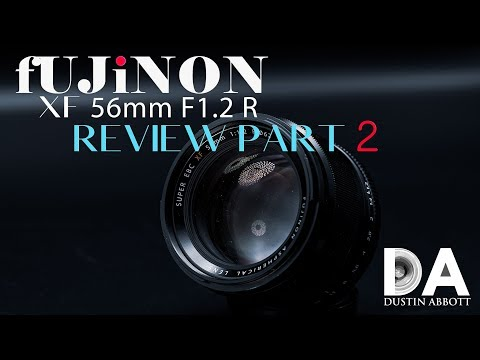 Fujinon XF 56mm F1.2 Review Part 2 | 4K