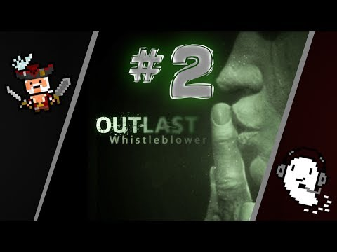"""[HORROR GAMES] """"The Chase Continues"""" - Outlast: Whistleblower DLC Part 2 w/ Petre and Ghosty"""