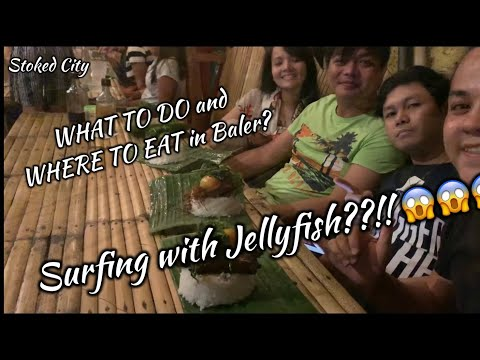 Baler WHAT TO DO AND WHERE TO EAT HD Video | Stoked City | IPhone Cinematography | Pilipinaa Surfing