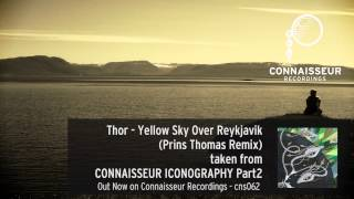Thor - Yellow Sky Over Reykjavik (Prins Thomas Remix) / Connaisseur