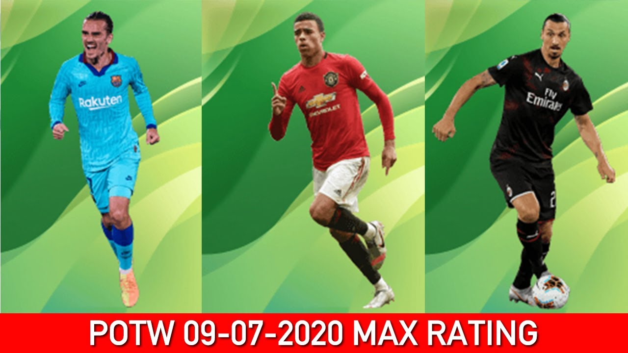 PLAYERS OF THE WEEK POTW MAX RATING 09 JULY 2020 | PES 2020 MOBILE