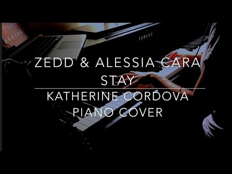 Zedd, Alessia Cara - Stay (HQ piano cover)