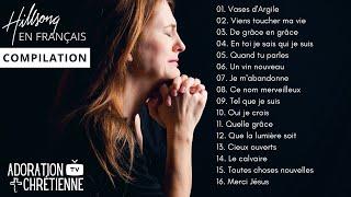 Meilleure Compilation Hillsong en Français