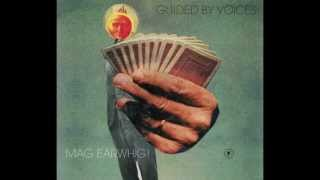 Guided By Voices - Sad If I Lost It