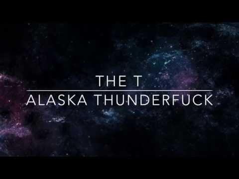 Alaska Thunderfuck (Feat. Adore Delano) The T//Lyrics
