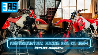 Restauration / Rebuild HONDA 250 CR 1994 Replica McGrath [FULL EPISODE]
