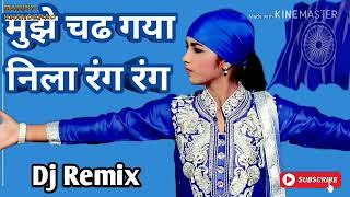 mujhe chad gaya nila rang rang dj remix jay bhim song manish khanderao kavthal BUix4Umc