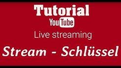 Tutorial Stream - Schlüssel auf YouTube finden [German HD 2018 ]