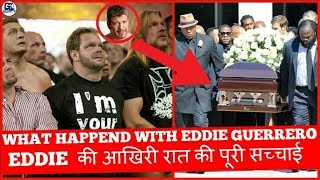 Life Ended Mystery of Eddie Guerrero   What Happend on Last Night With Eddie Guerrero