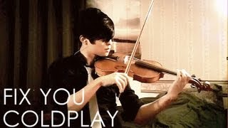 Fix You Violin Cover - Coldplay - Daniel Jang