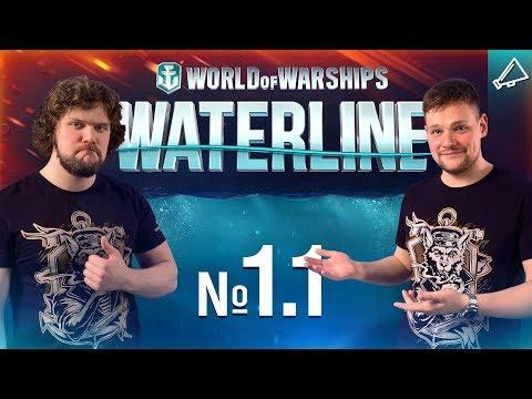 Waterline: Episode 1.1 [World of Warships]