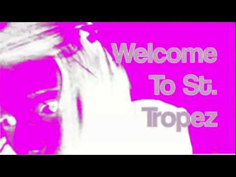 Welcome to St. Tropez