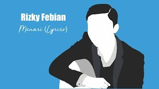 Rizky Febian - Menari    Lyrics