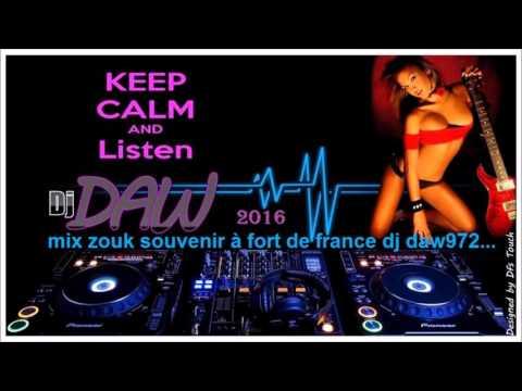 Mix Zouk Souvenir à Fort De France Dj Daw972