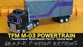 Transformission TFM M-03 PowerTrain (aka Transformers MotorMaster) Review - Part A