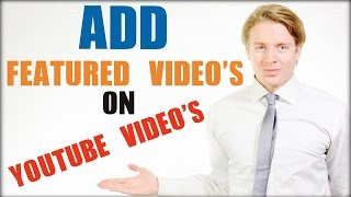 How To Add Featured Video On YouTube Videos 2016 Tutorial