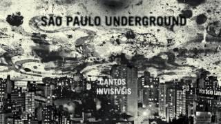 São Paulo Underground - Olhaluai