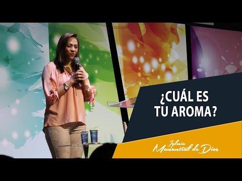 ¿Cuál es tu aroma? - Pastora Ana Milena Castillo