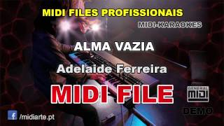 ♬ Midi file  - ALMA VAZIA - Adelaide Ferreira