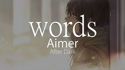 【HD】After Dark - Aimer - words【中日字幕】
