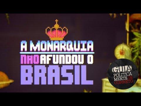 heranÇas-da-monarquia-|-os-reis-do-brasil-|-guia-politicamente-incorreto-|-history