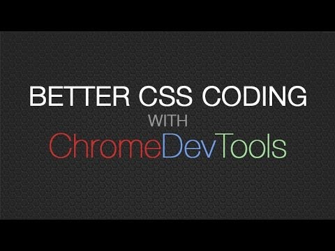 Chrome DevTools for CSS - Better CSS Coding & CSS Debugging