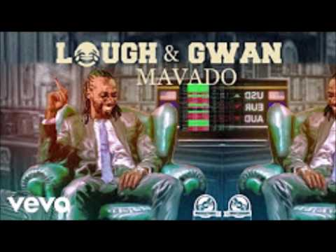 Mavado - Laugh and Gwaan ( Clean )