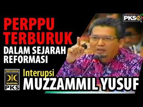 Interupsi Muzzammil Yusuf - Perppu Tentang Ormas Adalah Perppu Terburuk Dalam Sejarah Reformasi