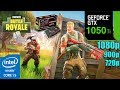 Fortnite Battle Royale : GTX 1050TI 4GB | 1080p - 900p - 720p