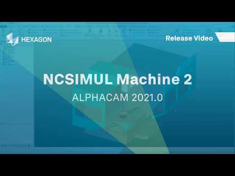 NCSIMUL Machine 2   ALPHACAM 2021