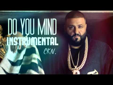 DJ KHALED - Do You Mind - OFFICIAL INSTRUMENTAL *BEST ON YOUTUBE*