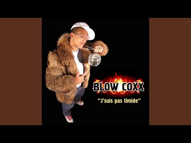 je suis pas timide blow coxx