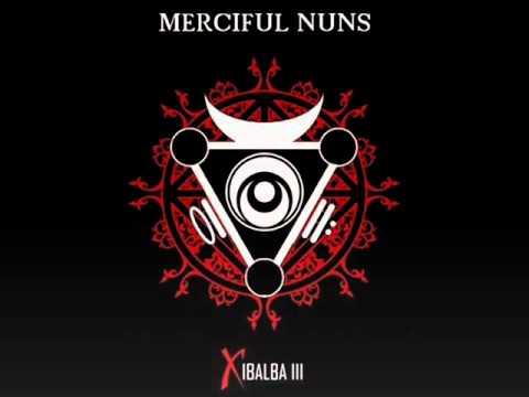 Merciful Nuns - Radiation
