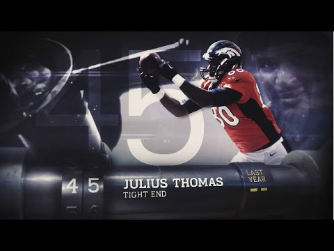 #45 Julius Thomas (TE, Broncos) | Top 100 Players of 2015