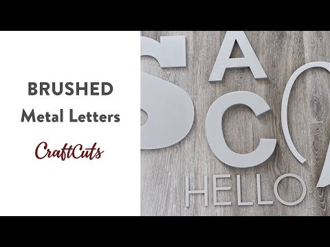 BRUSHED METAL LETTERS - Product Video | Craftcuts.com