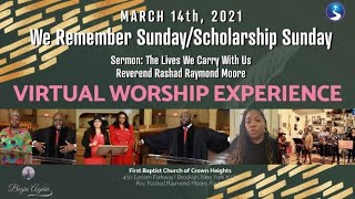 March 14th, 2021: Sunday Morning Virtual Worship Service: WE REMEMBER THEM SUNDAY/Scholarship Sunday