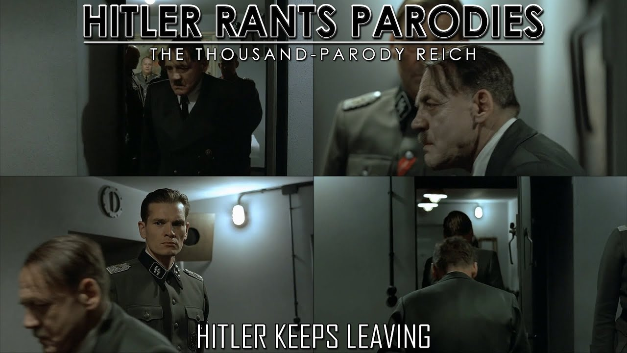 Hitler keeps leaving