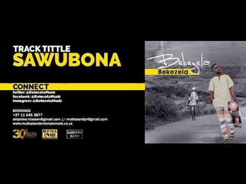 Bekezela - Sawubona (Audio)
