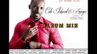 Calo Pascoal e Amigos Vol.2 - Critiqué Moin (2014) Album Completo Mix - Eco Live Mix Com Dj Ecozinho