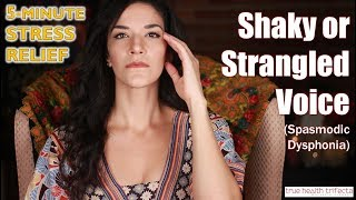 How to STOP a Shaky Voice (Spasmodic Dysphonia)! - Stress Relief Series  EFT  Cat Lady Fitness