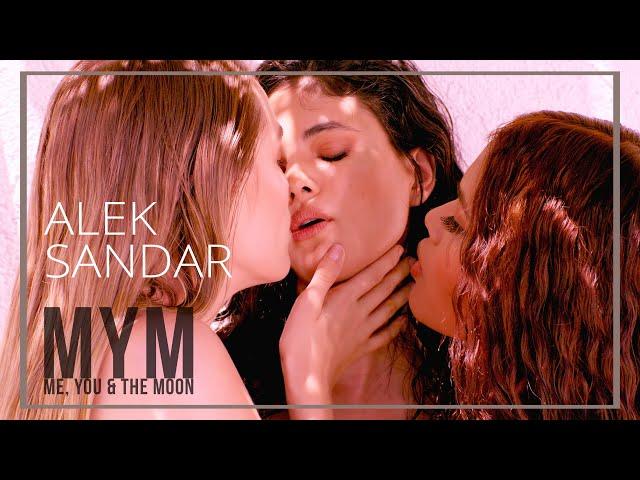 ALEK SANDAR - MYM: Me, You and the Moon (Director's Cut) / АЛЕК САНДЪР - Аз, ти и луната (MYM)