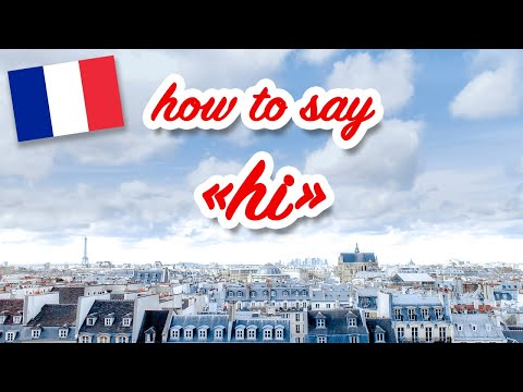 how-to-say-hi/hello/good-morning-in-french-(first-words-#2)