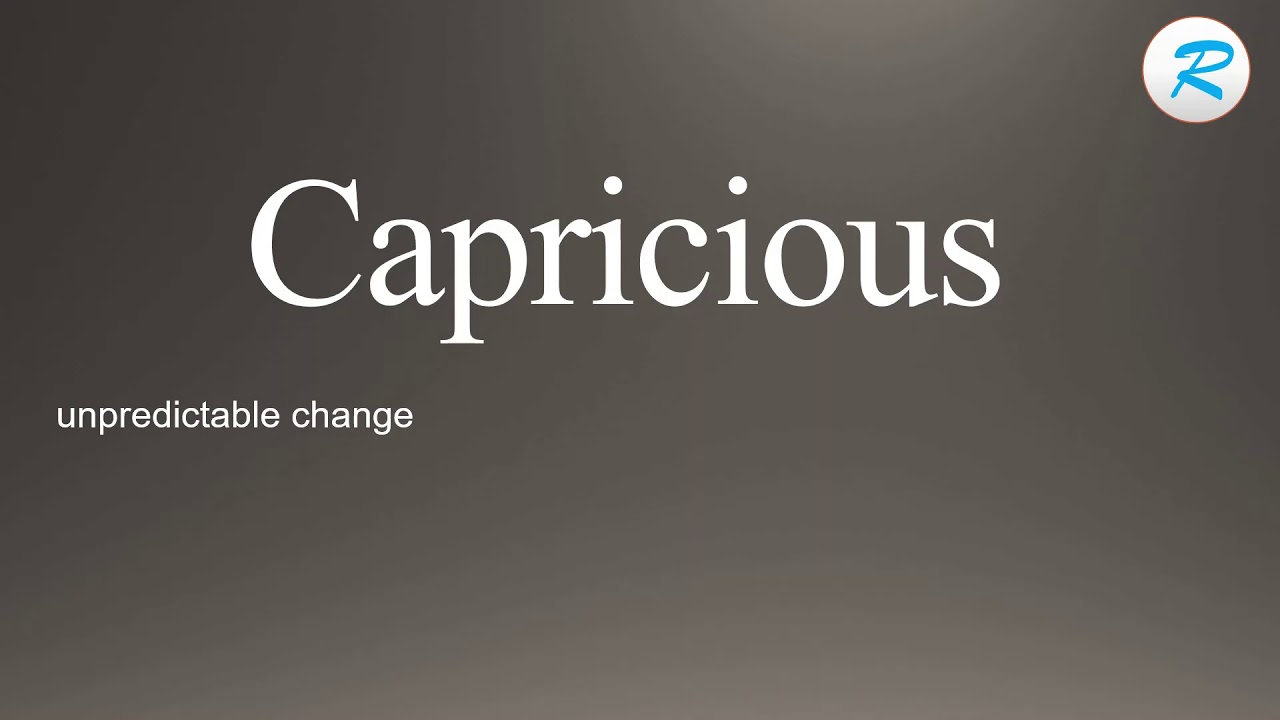 How to pronounce Capricious - YouTube