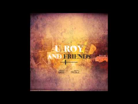 U Roy & Friends (Full Album)